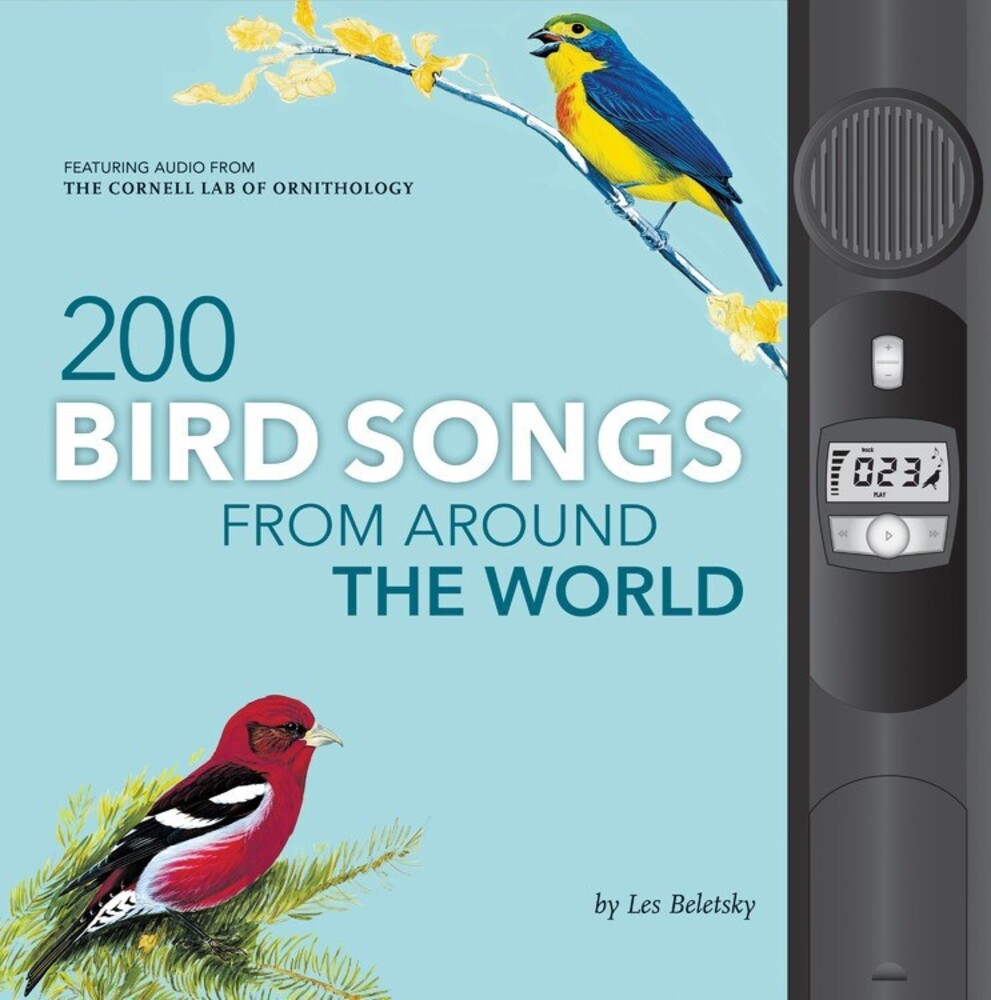 Beletsky, Les - 200 Bird Songs from Around the World
