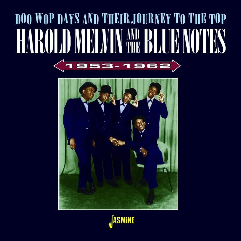 Harold Melvin  & The Bluenotes - Doo Wop Days & Their Journey To The Top 1953-1962