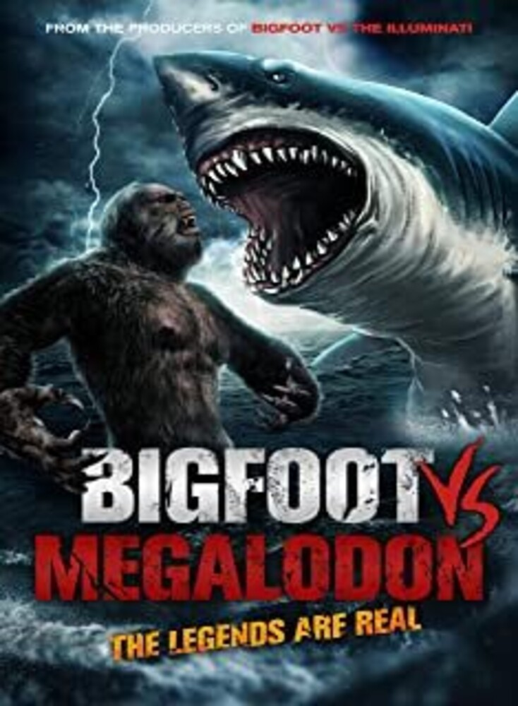 - Bigfoot Vs Megalodon