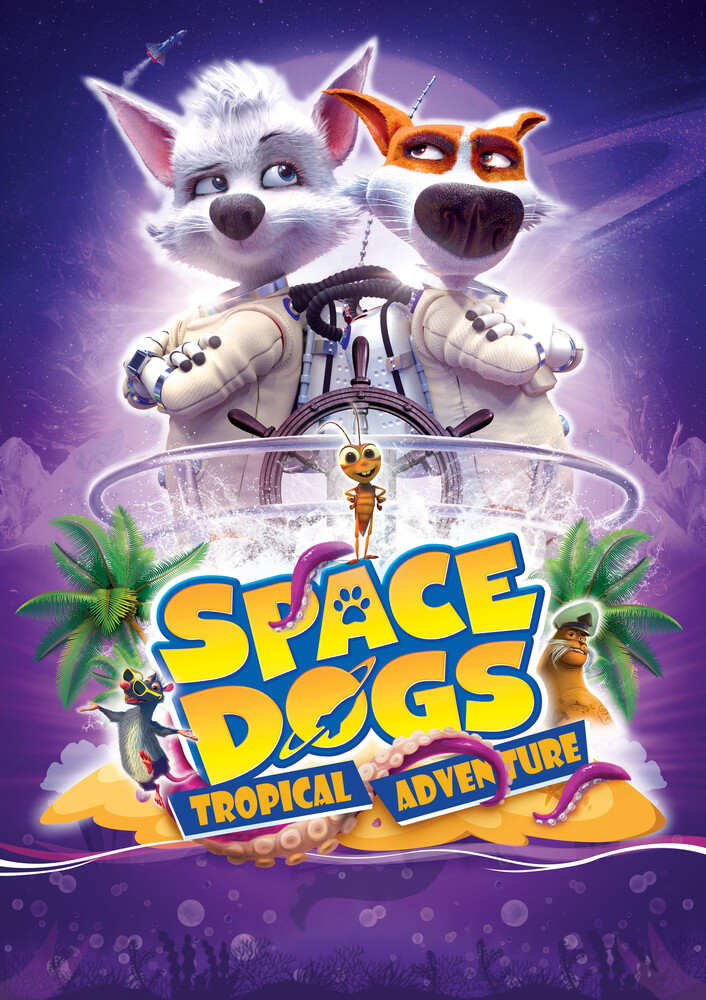 - Space Dogs: Tropical Adventure