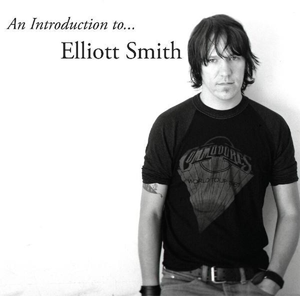 Elliott Smith - Introduction To Elliott Smith [Download Included]