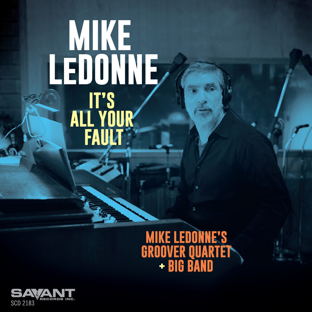 Mike Ledonne - It's All Your Fault