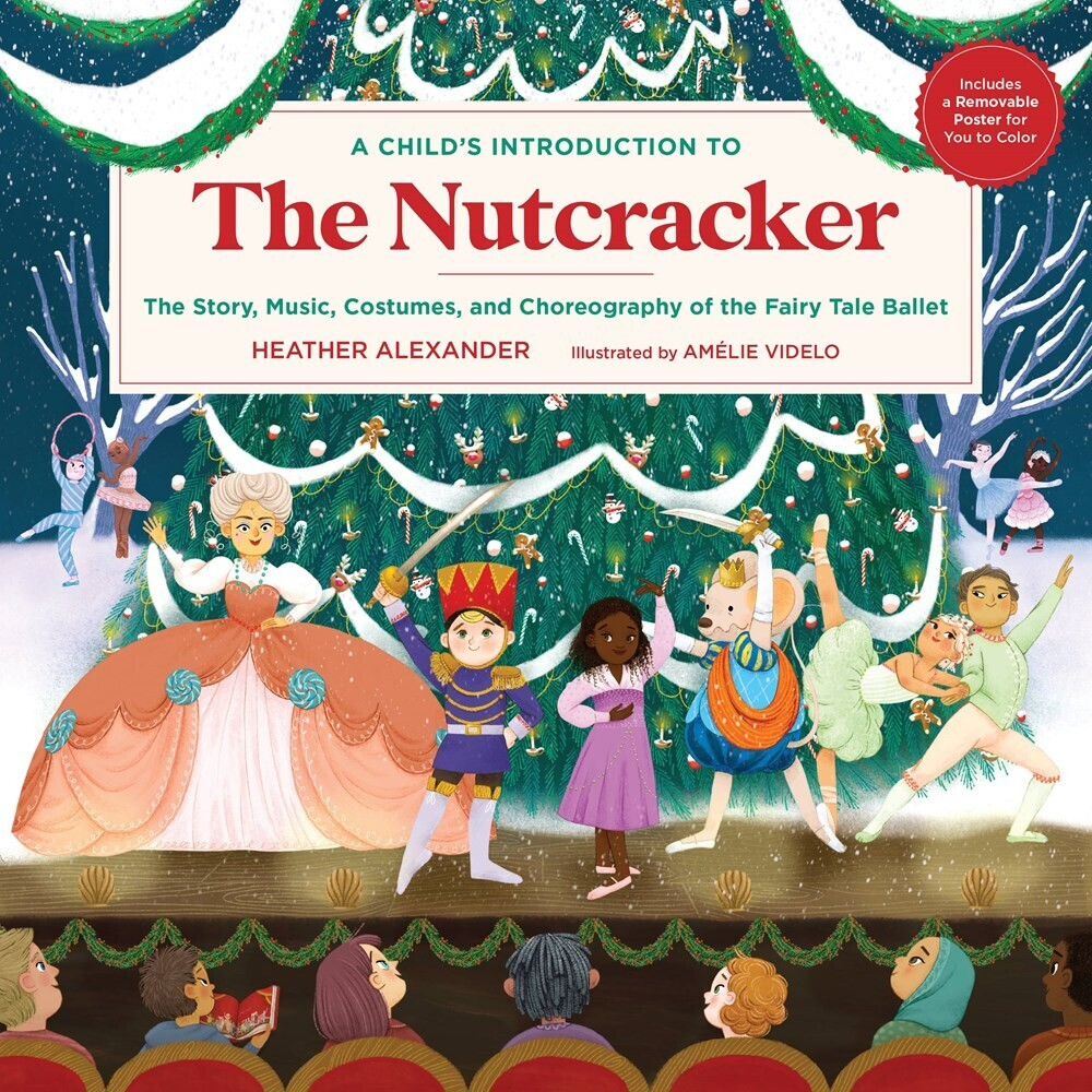 - A Child's Introduction to the Nutcracker: The Story, Music, Costumes, and Choreography of the Fairy Tale Ballet
