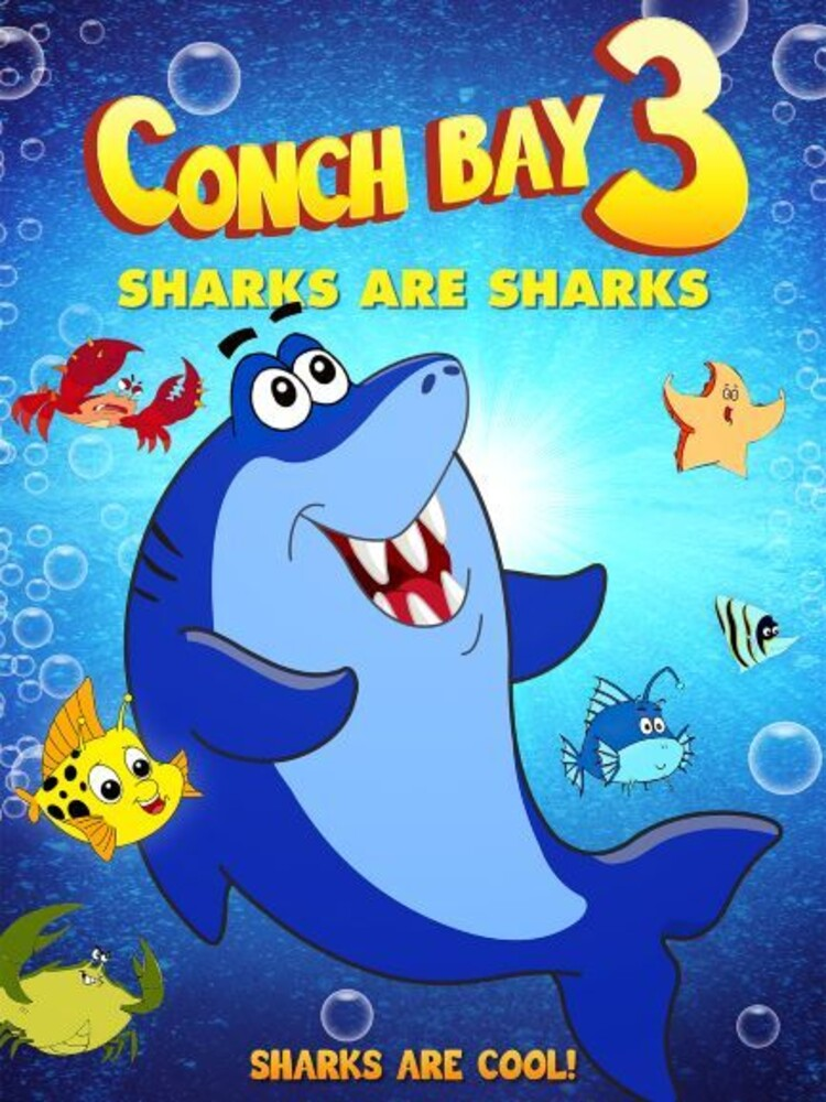 - Conch Bay 3: Sharks Are Sharks