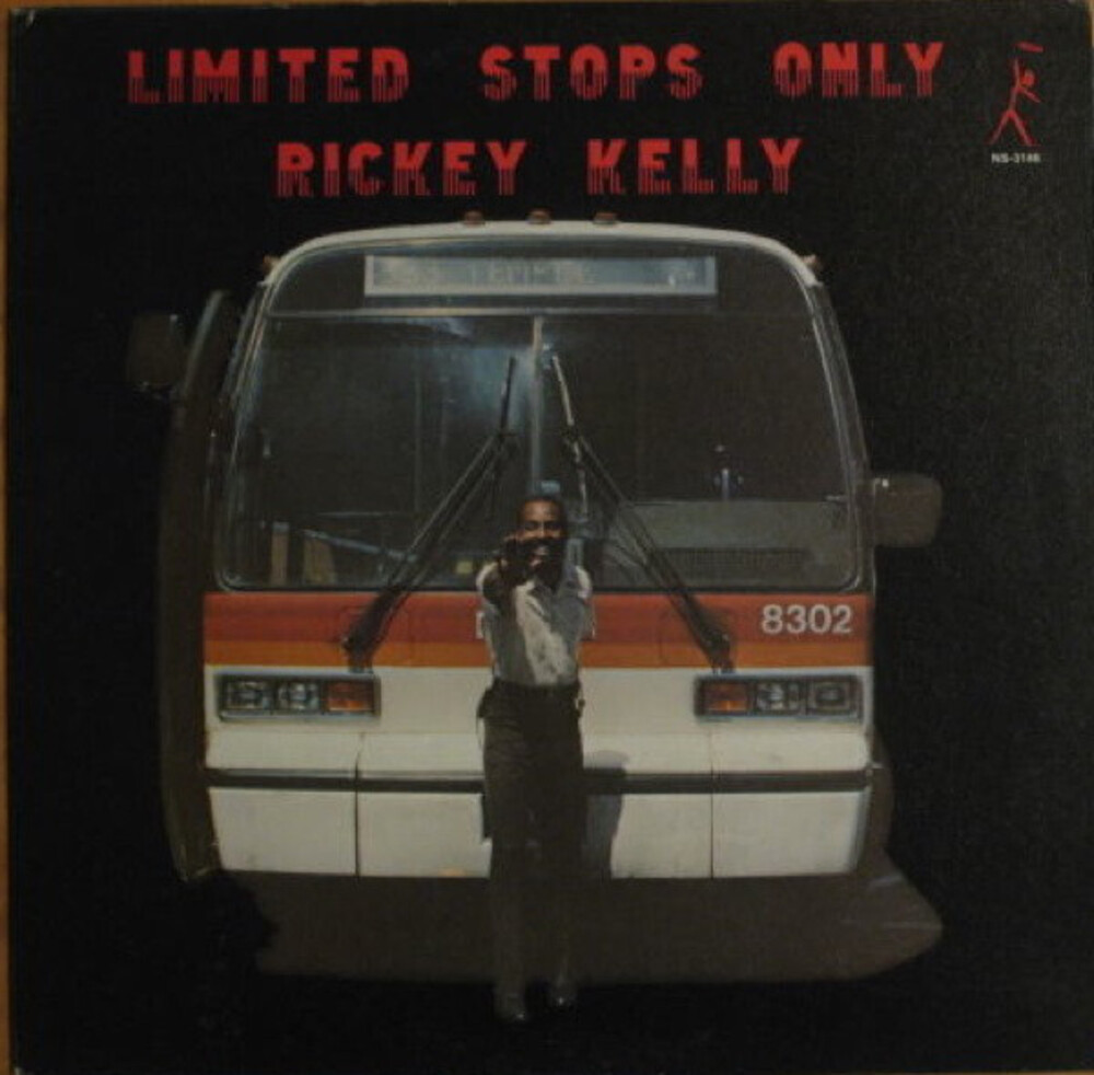 Rickey Kelly - Limited Stops Only [180 Gram] [Remastered]