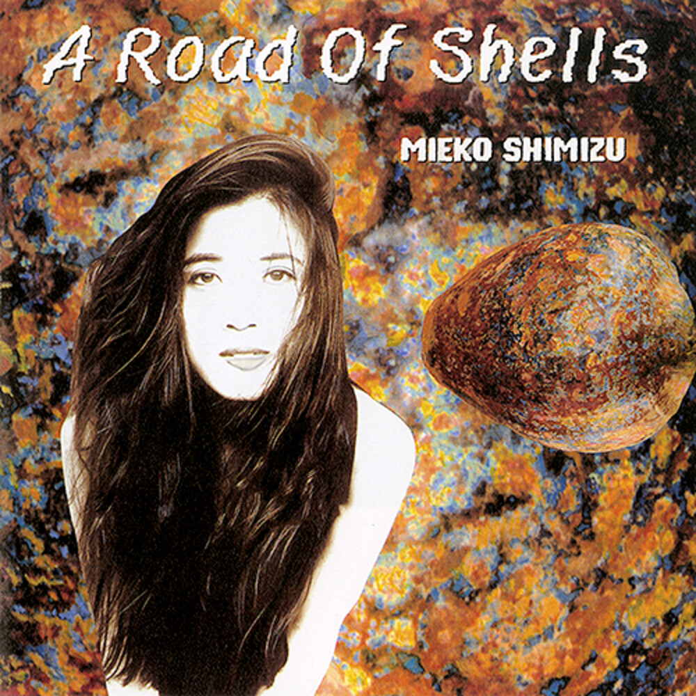 Mieko Shimizu - Road Of Shells [Limited Edition]