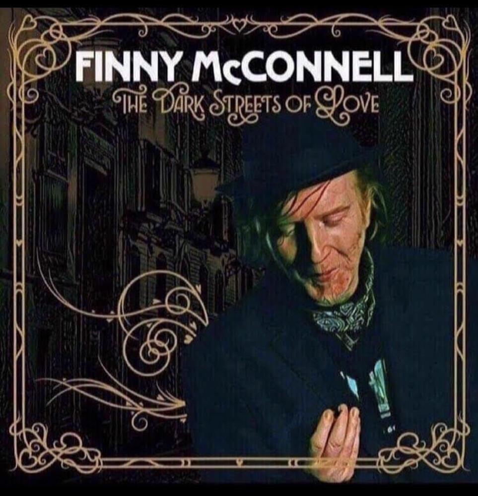 FINNY MCCONNELL - Dark Streets Of Love