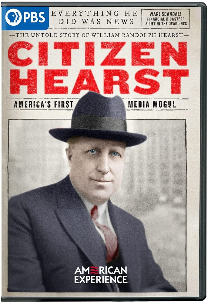 American Experience: Citizen Hearst - American Experience: Citizen Hearst