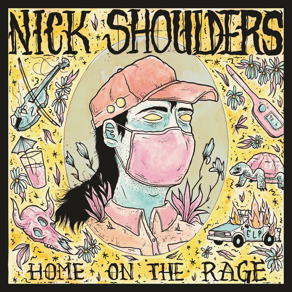Nick Shoulders - Home On The Rage