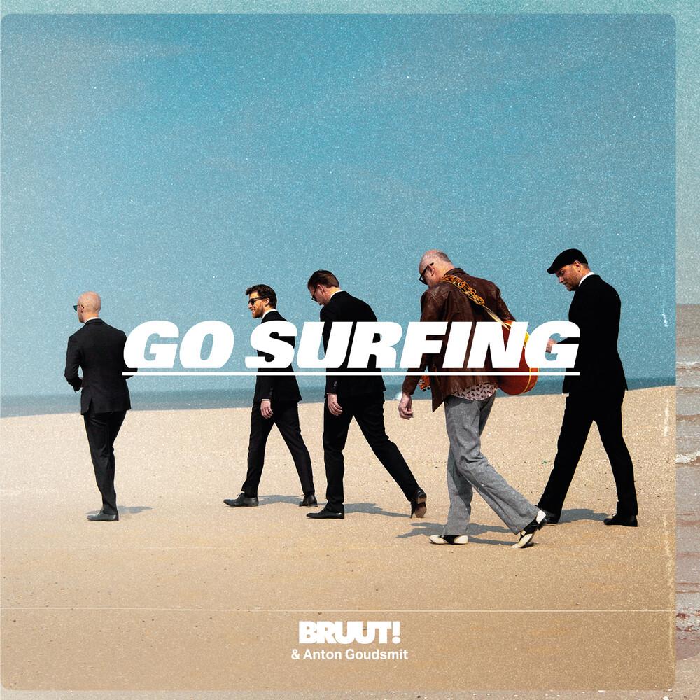 Bruut! & Anton Goudsmit - Go Surfing (White Vinyl) [Colored Vinyl] (Wht)