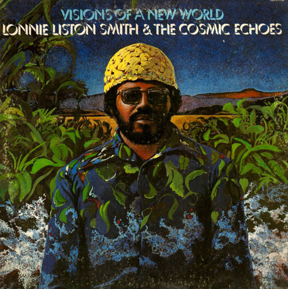 Lonnie Smith Liston - Visions Of A New World