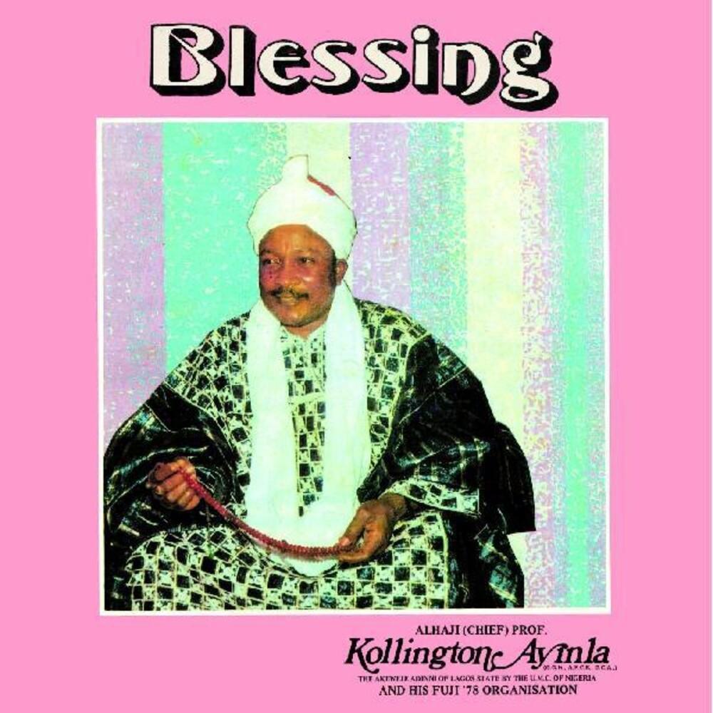 Kollington Ayinla & His Fuji 78 Organisation - Blessing [Download Included]