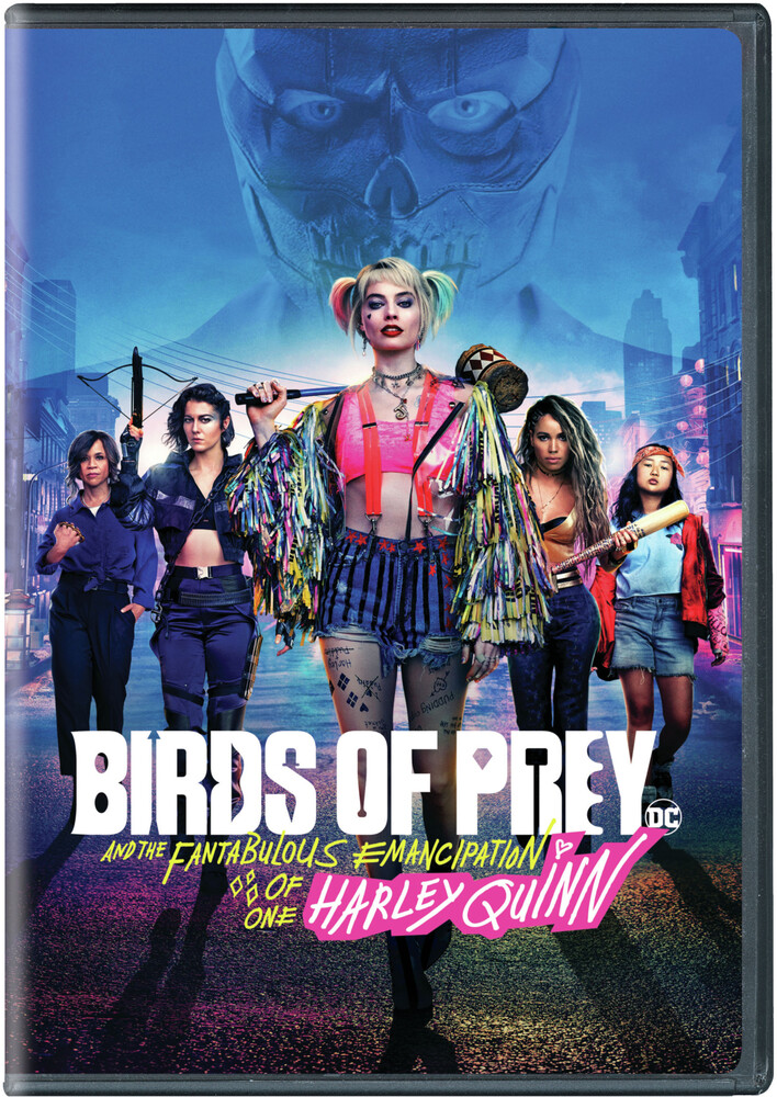 Birds of Prey DC [Movie] - Birds of Prey (And the Fantabulous Emancipation of One Harley Quinn)