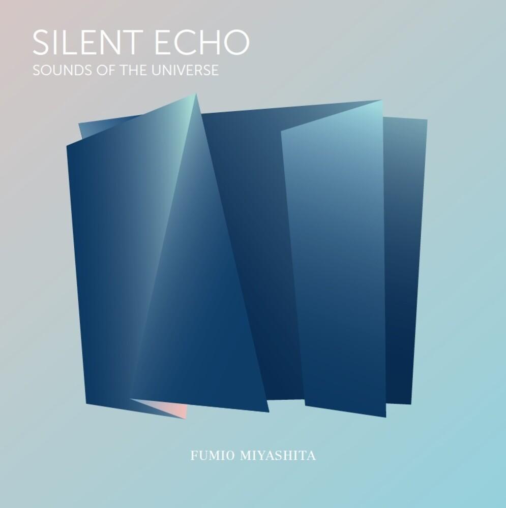 Fumio Miyashita - Silent Echo: Sounds Of The Universe (Blue)