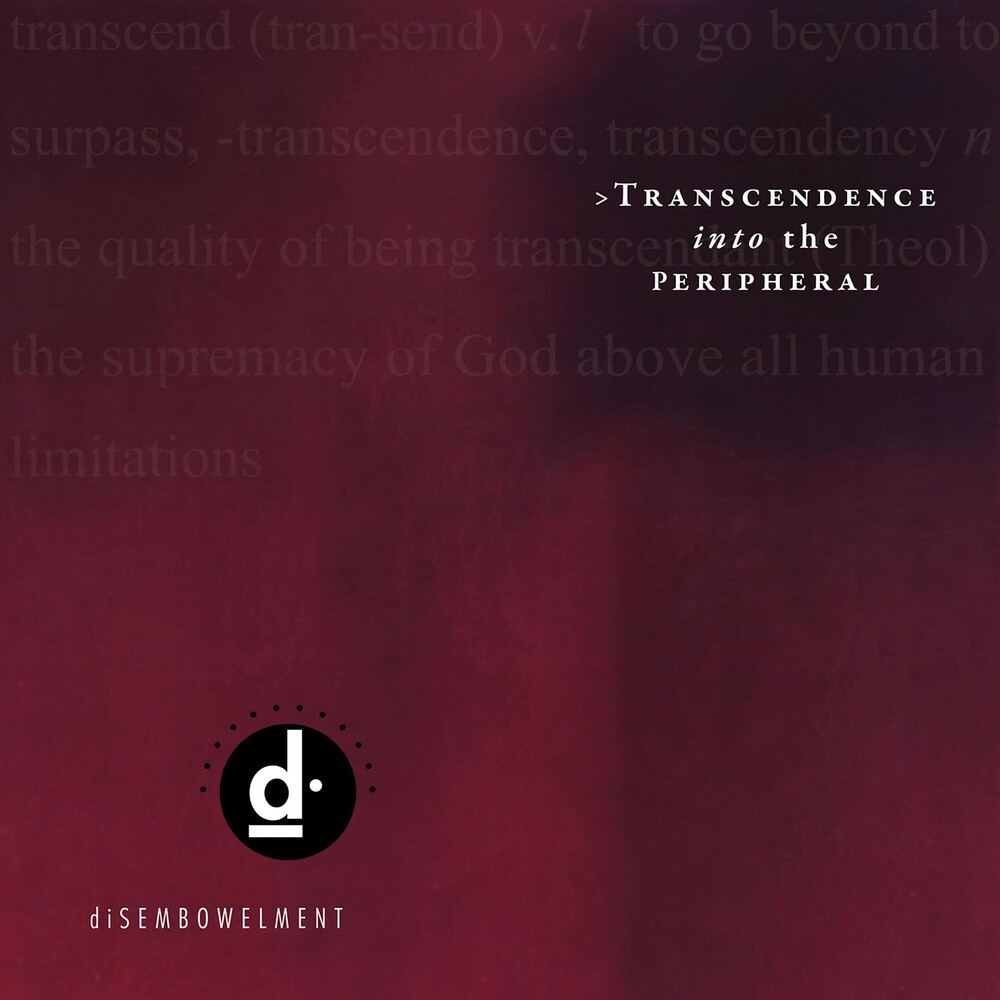 Disembowelment - Transcendence Into The Peripheral