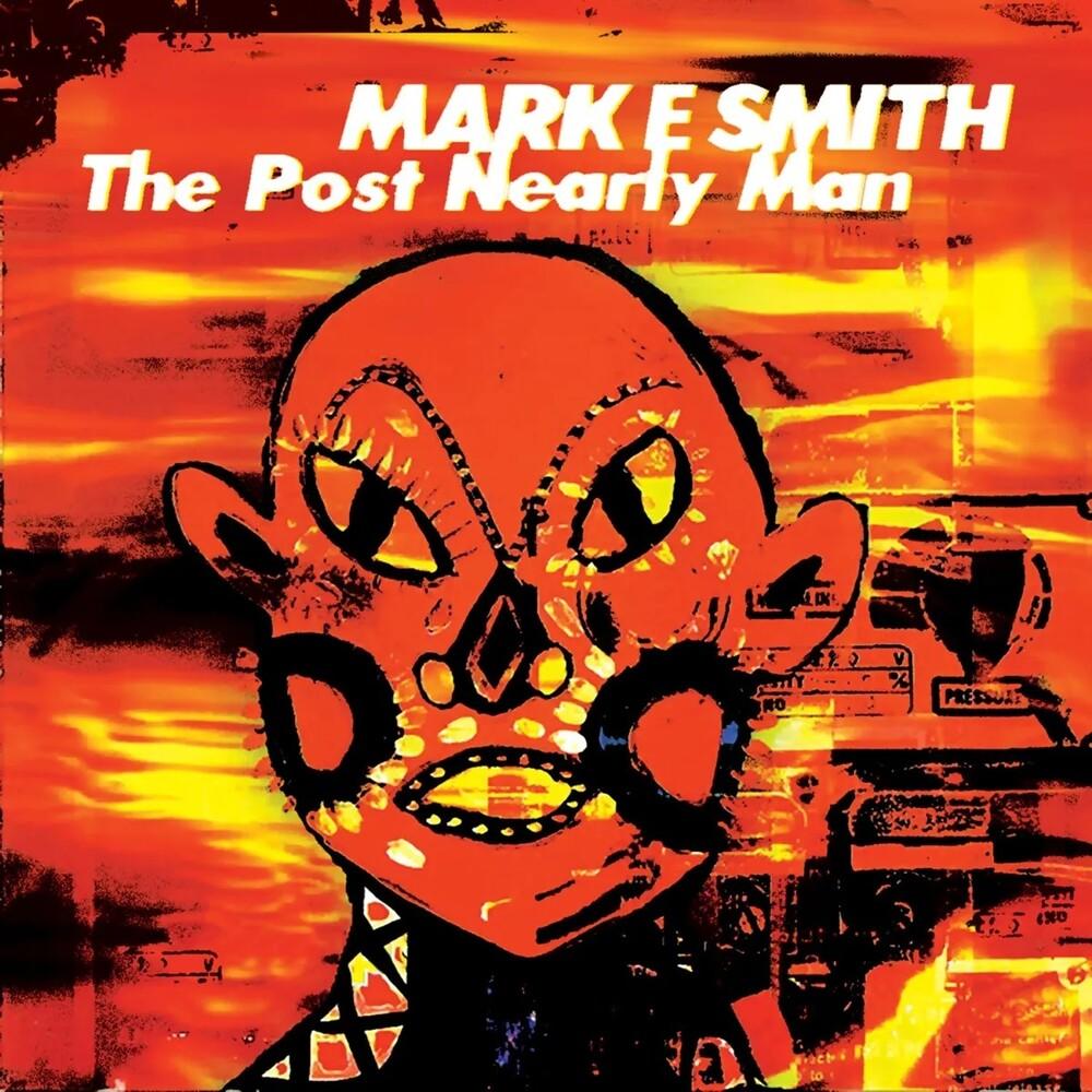 Mark Smith E - Post Nearly Man
