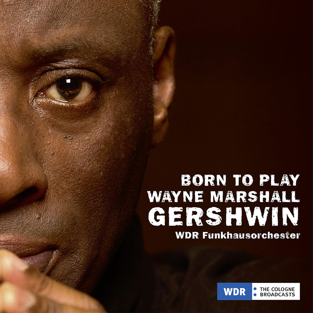 Gershwin / Marshall / Drivera - Born To Play
