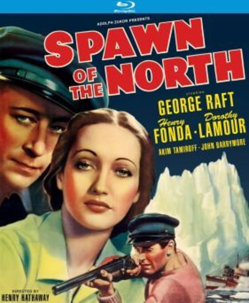 - Spawn Of The North (1938)