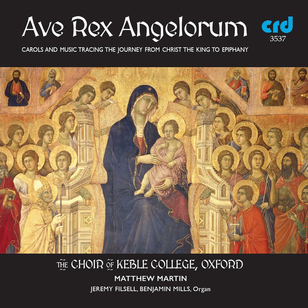 Ave Rex Angelorum / Various - Ave Rex Angelorum