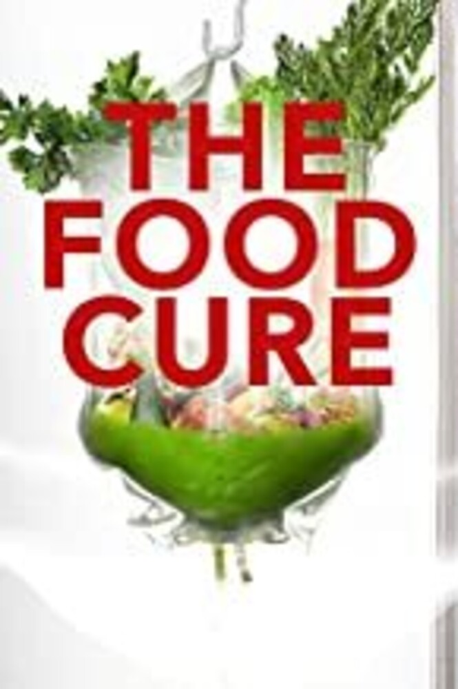 - The Food Cure