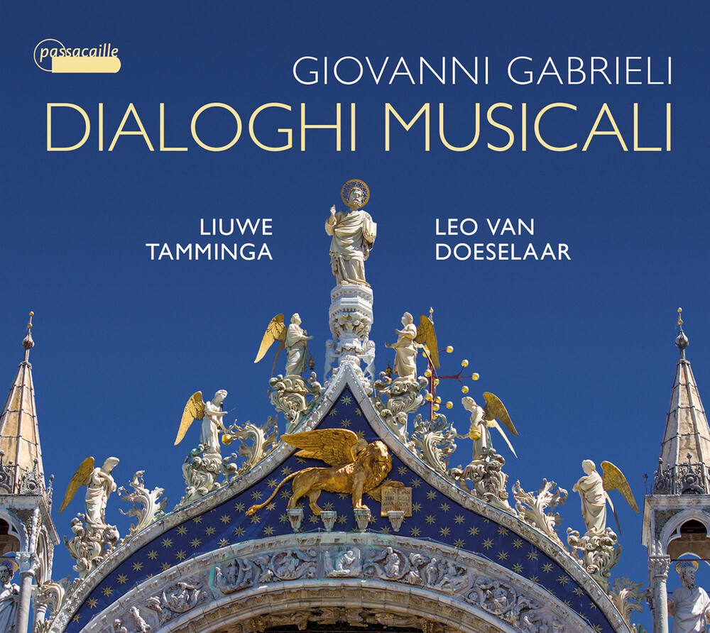 Tamminga - Giovanni Gabrieli: Dialoghi Musicali