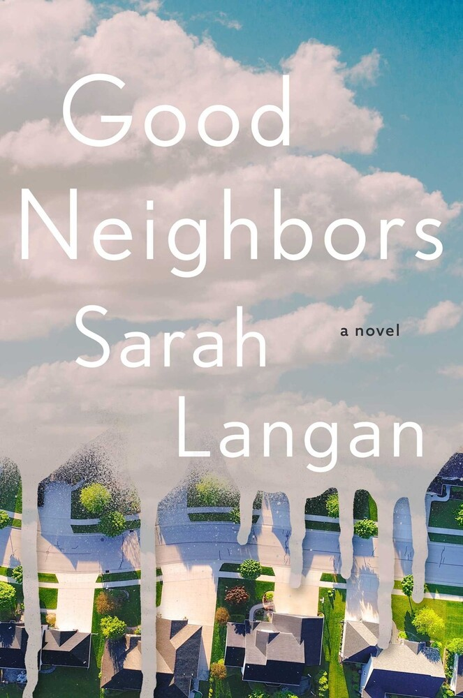 - Good Neighbors: A Novel
