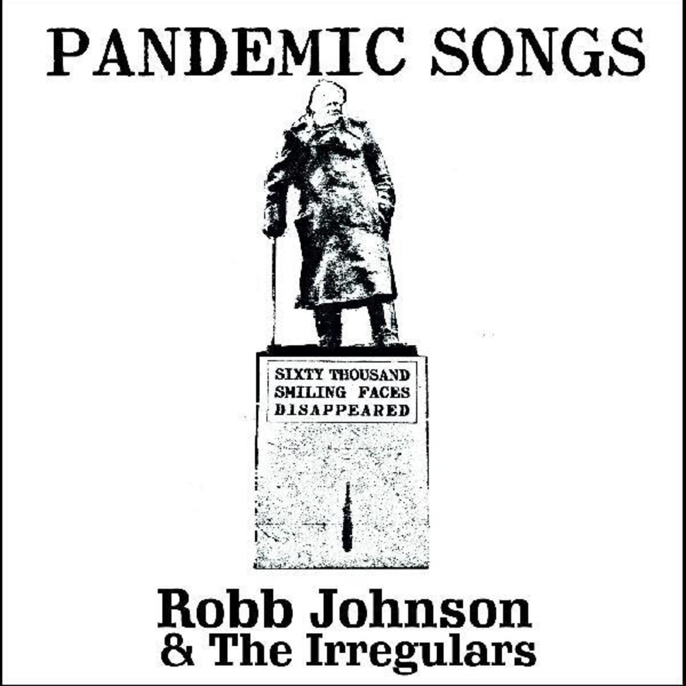 Robb Johnson & The Irregulars - Pandemic Songs (Can)