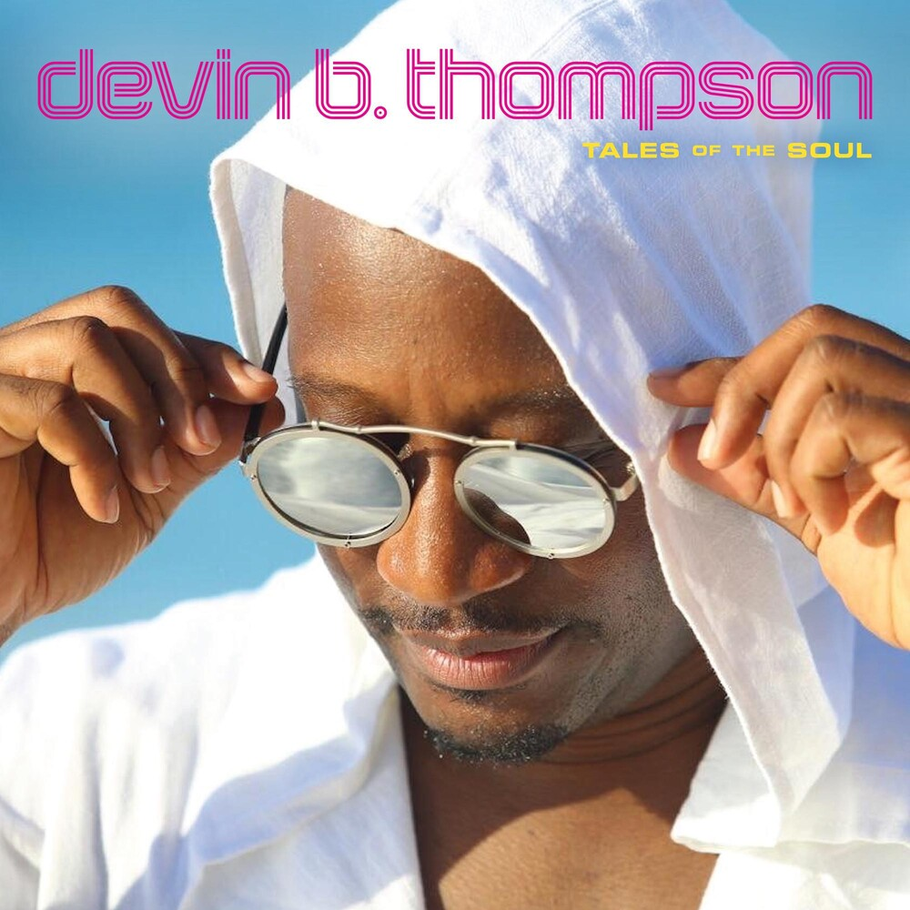 Devin Thompson B - Tales Of The Soul