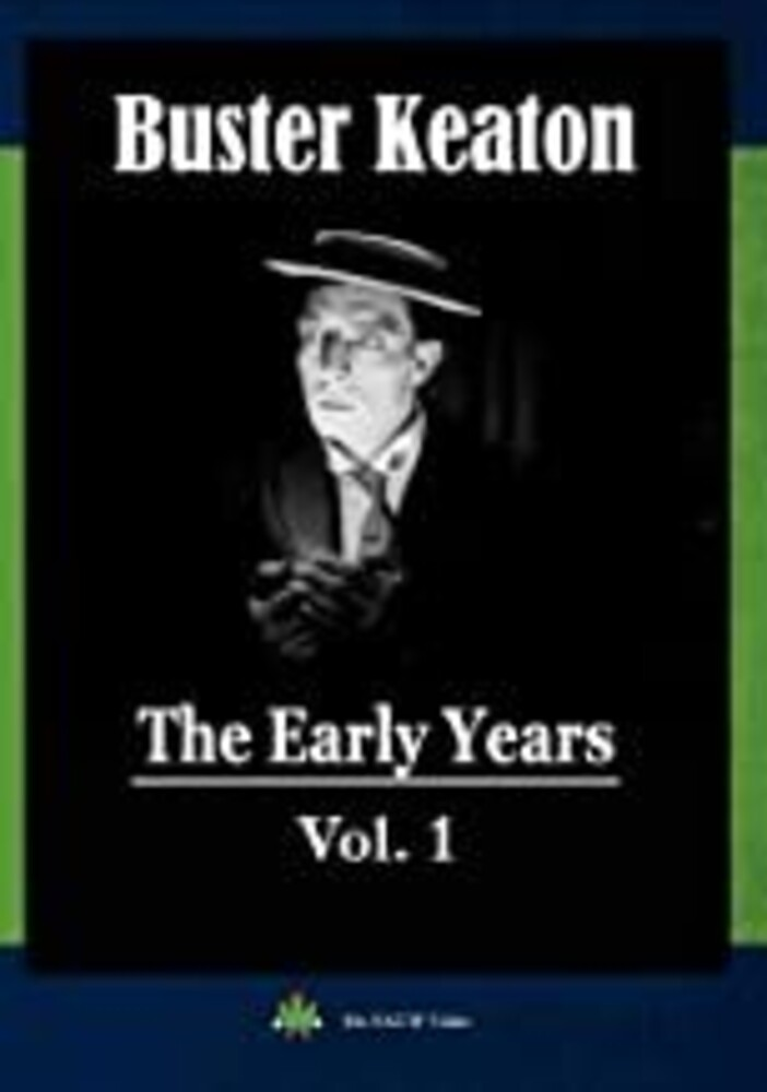 Buster Keaton: Early Years 1 - Buster Keaton: The Early Years, Vol. 1