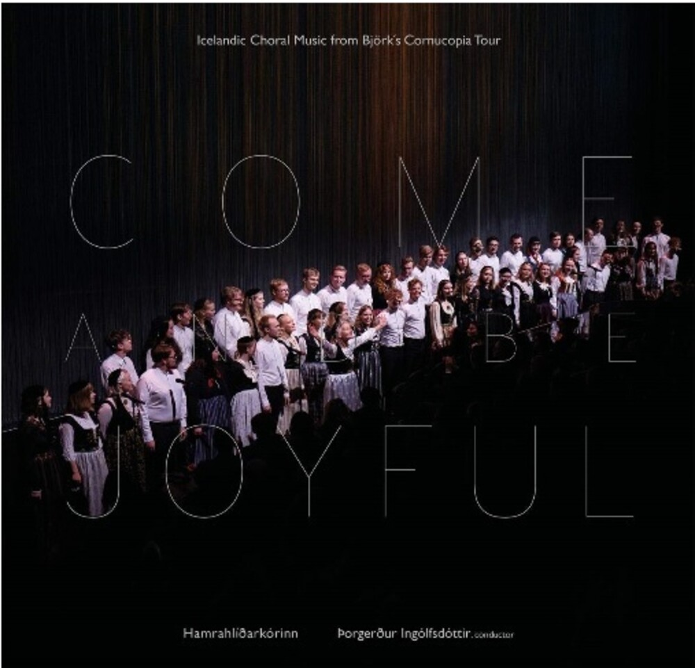 Hamrahlid Choir - Come & Be Joyful (Uk)