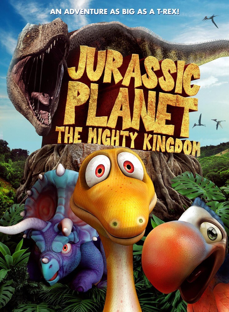 - Jurassic Planet: The Mighty Kingdom