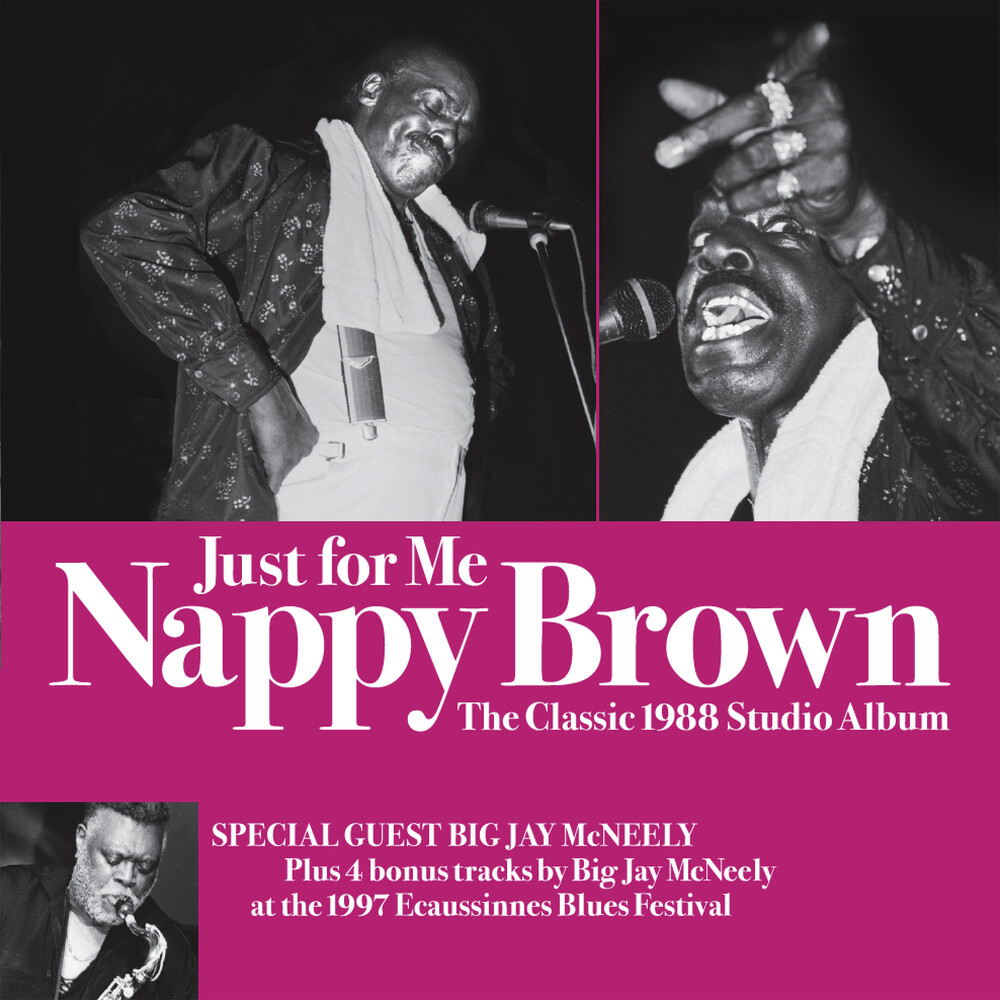 Nappy Brown  & Big Jay Mcneely - Just For Me-the Classic 1988 Studio Album Remixed