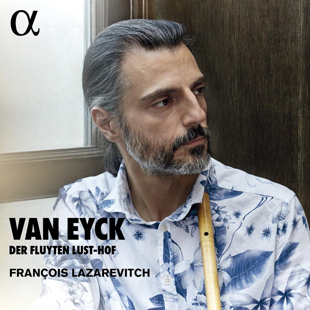 Eyck / Lazarevitch - Der Fluyten Lust-Hof