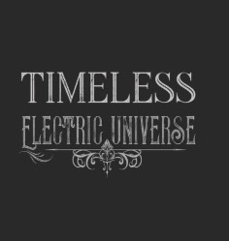 Electric Universe - Timeless (Aus)