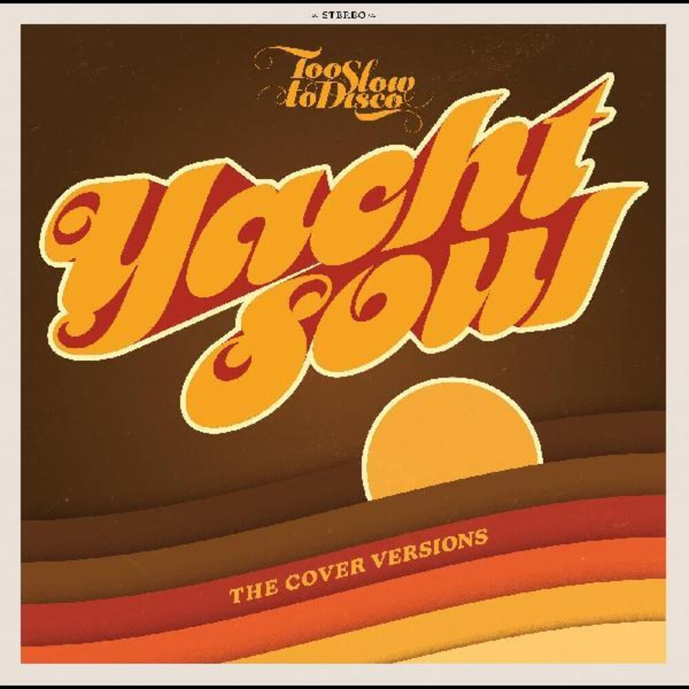 Too Slow To Disco Presents: Yacht Soul / Various - Too Slow To Disco Presents: Yacht Soul / Various