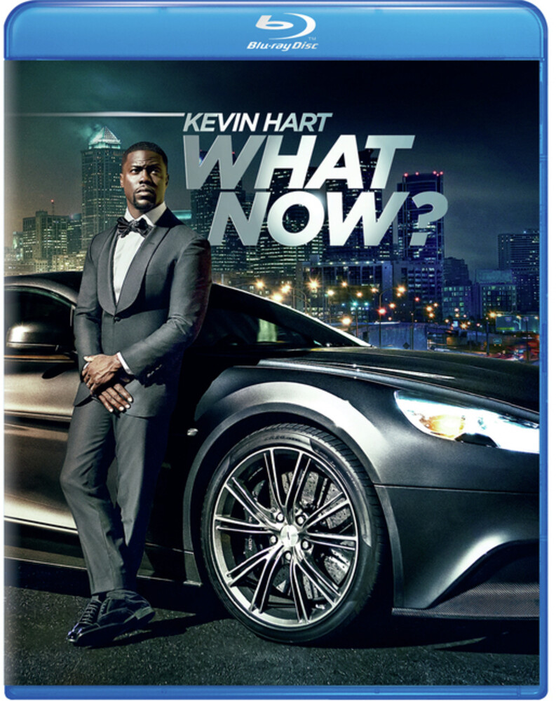 - Kevin Hart: What Now?