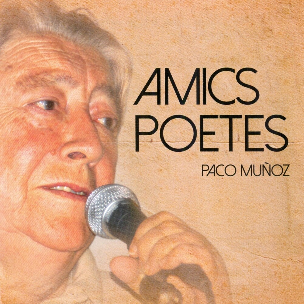 Paco Muñoz - Amics Poetes (Spa)