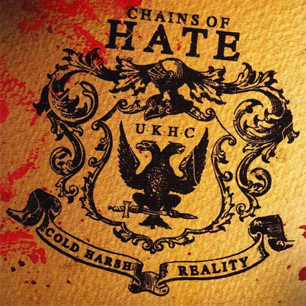 Chains Of Hate - Cold Harsh Reality (Uk)