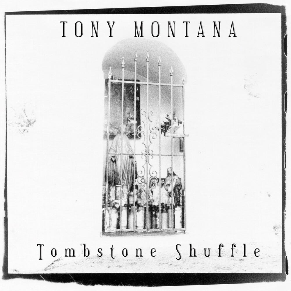 Tony Montana - Tombstone Shuffle (Bonus Tracks) (Rmst) (Reis)