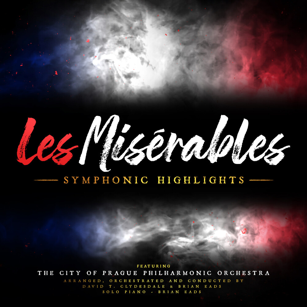 Brian Eads / Clydesdale,David T - Les Miserables: Symphonic Highlights