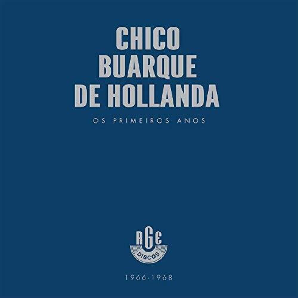 Chico Buarque De Hollanda - Os Primeiros Anos 1966-1968