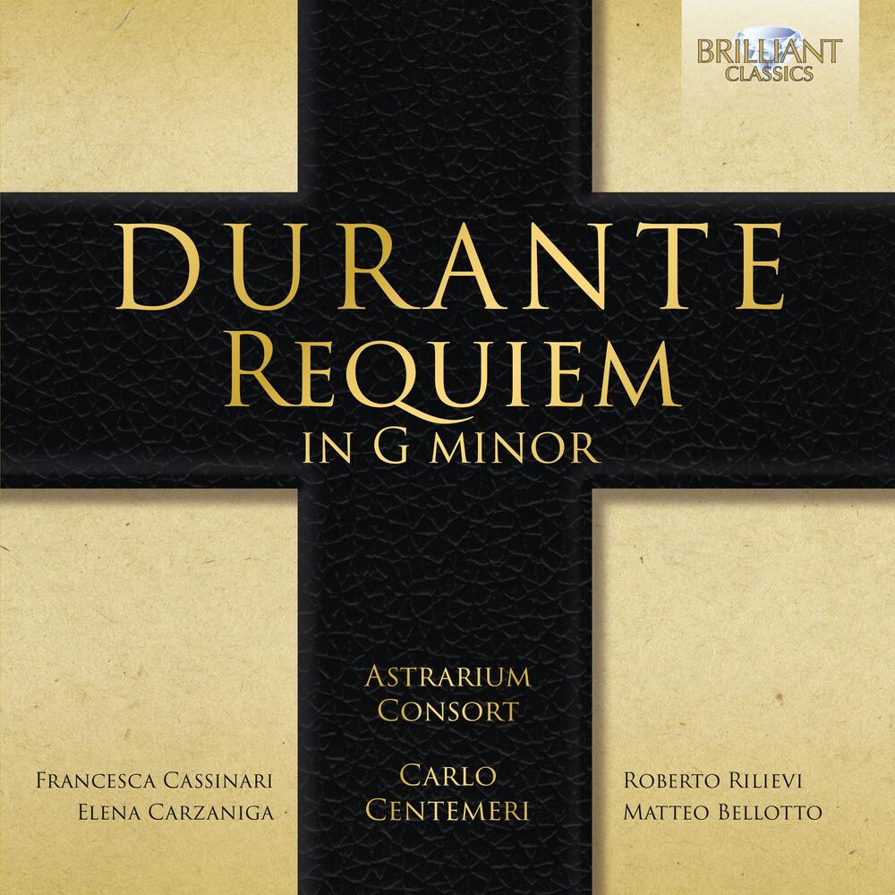 Durante / Astrarium Consort / Centemeri - Requiem in G Minor