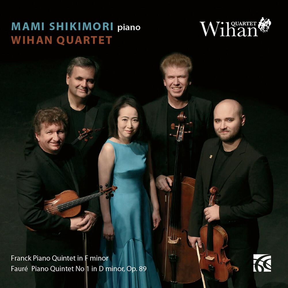 Faure / Shikimori / Wihan Quartet - Piano Quintets