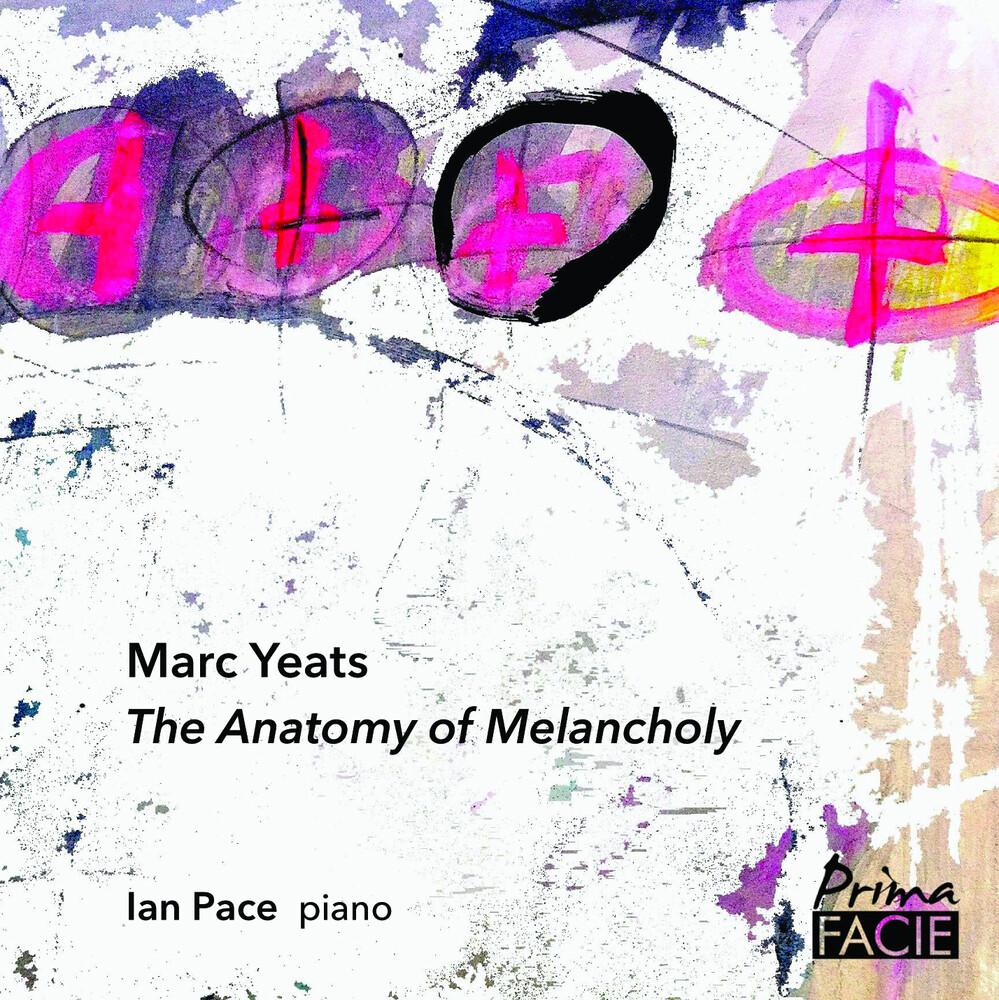 Ian Pace - Anatomy Of Melancholia