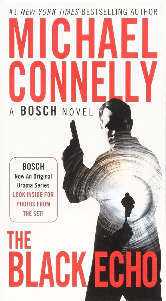 - The Black Echo: A Harry Bosch Novel
