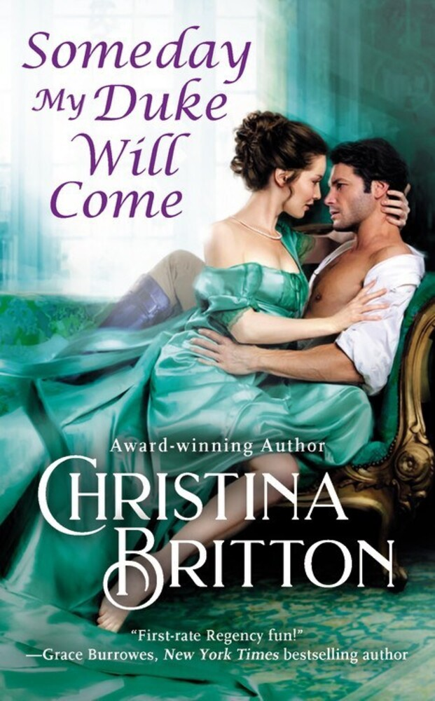 Britton, Christina - Someday My Duke Will Come: An Isle of Synne Novel