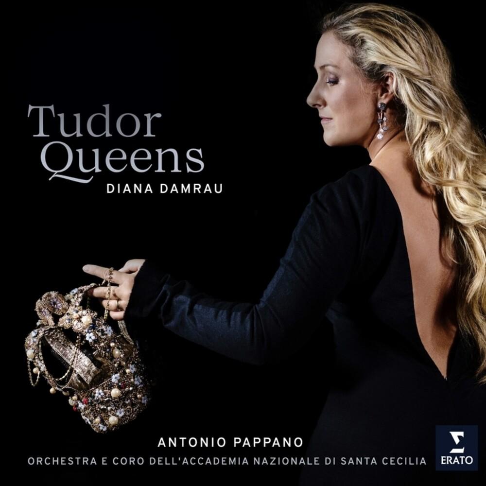 Diana Damrau / Pappano,Antonio - Tudor Queens [Digipak]