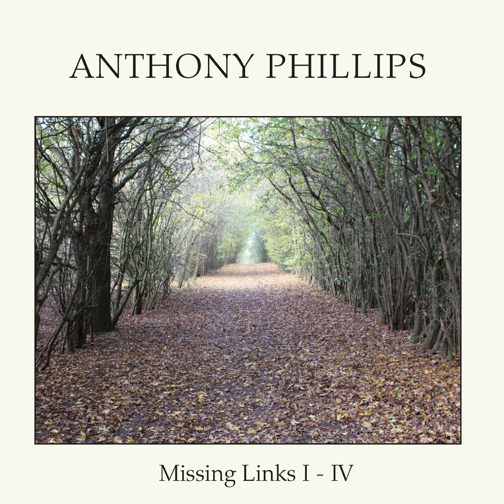 Anthony Phillips - Missing Links I - Iv (Box) [Remastered] (Uk)