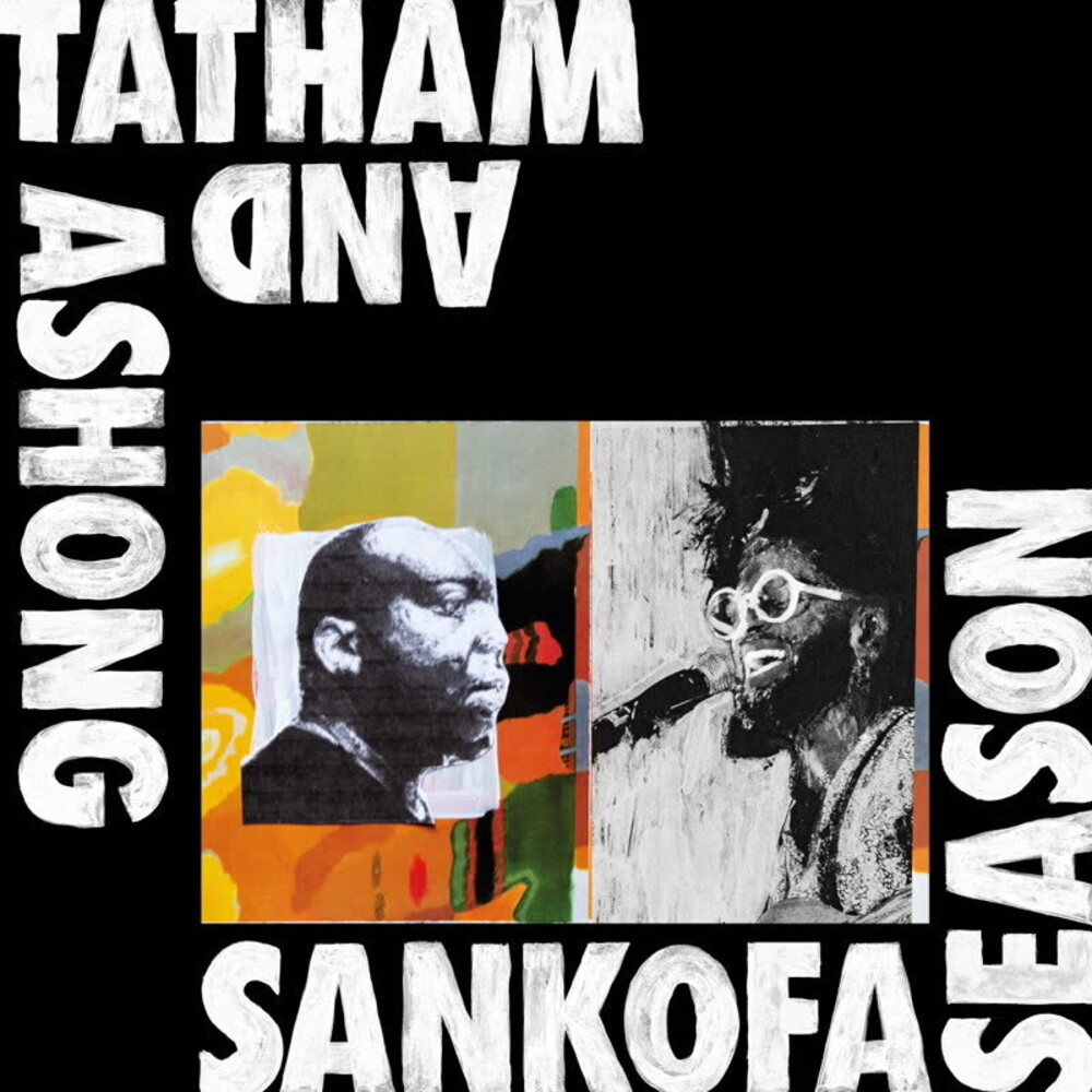 Andrew Ashong / Tatham,Kaidi - Sankofa Season