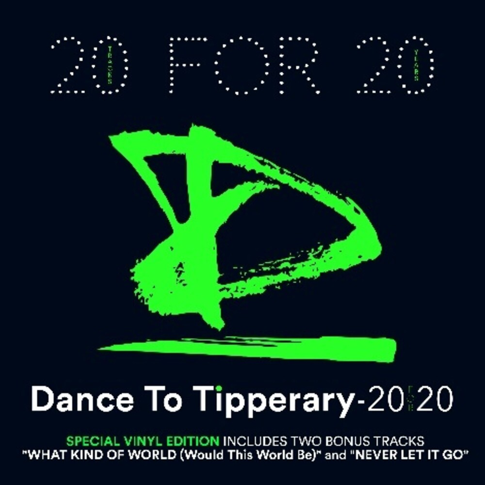 Dance To Tipperary - 20 For 20 (Grn) (Uk)